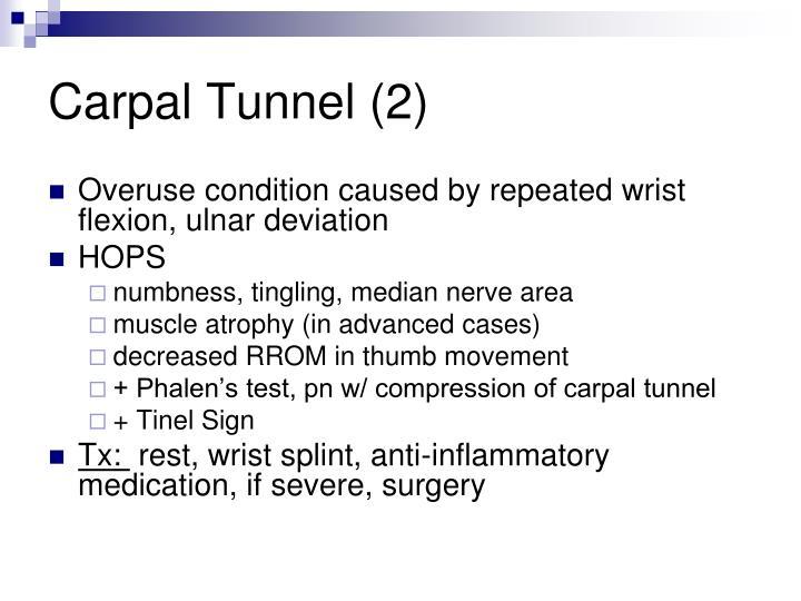 Carpal Tunnel (2)