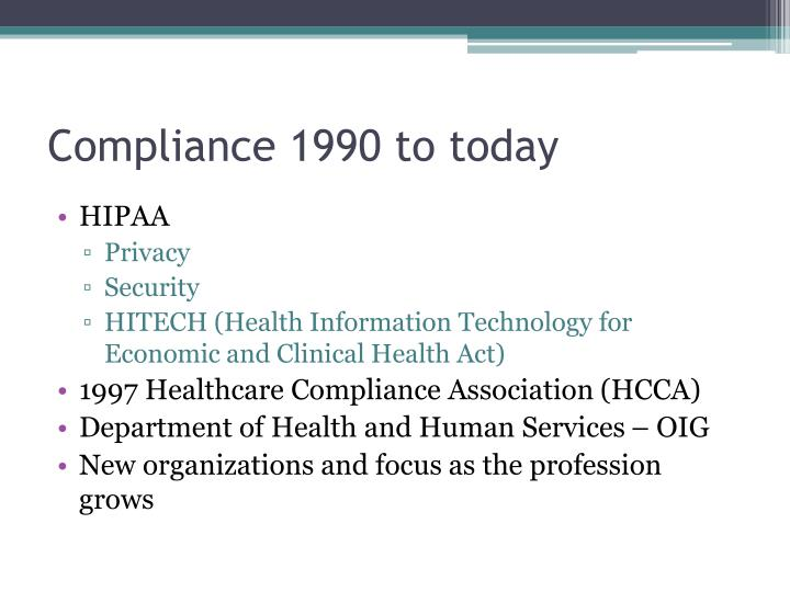 Compliance 1990 to today
