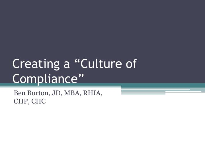 Creating a culture of compliance