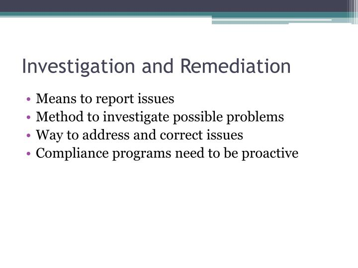 Investigation and Remediation