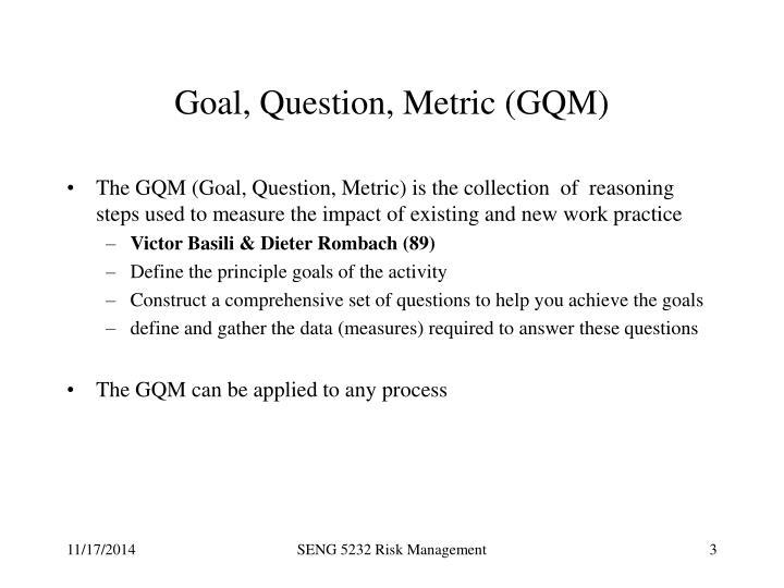 Goal question metric gqm