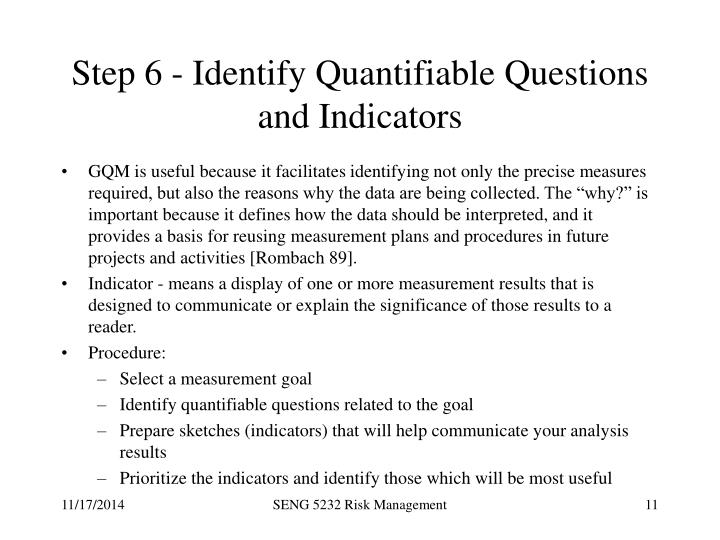 Step 6 - Identify Quantifiable Questions and Indicators