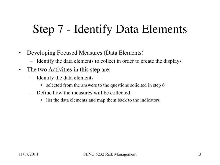 Step 7 - Identify Data Elements