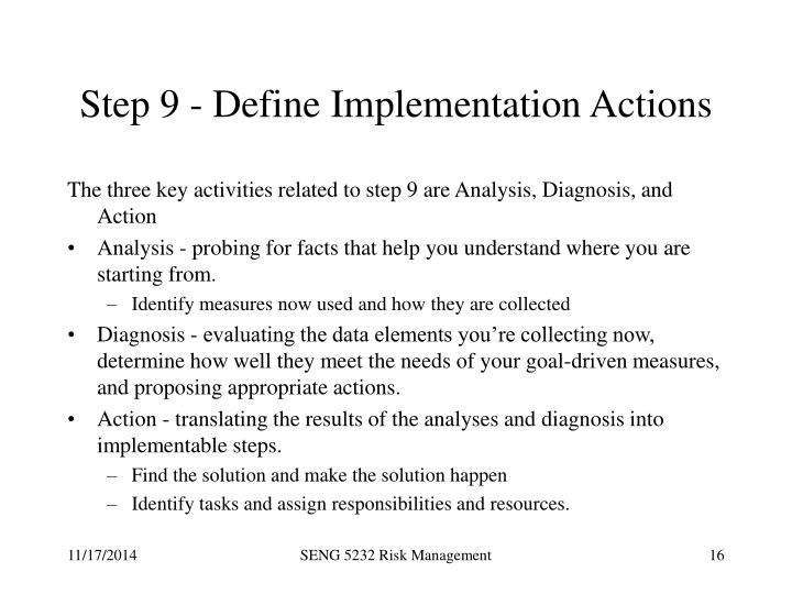 Step 9 - Define Implementation Actions
