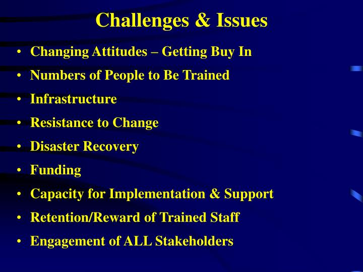 Challenges & Issues