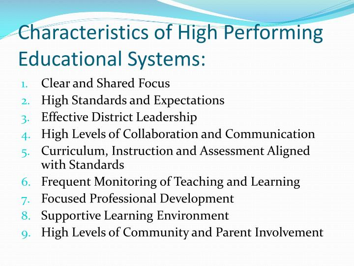 Characteristics of High Performing Educational Systems: