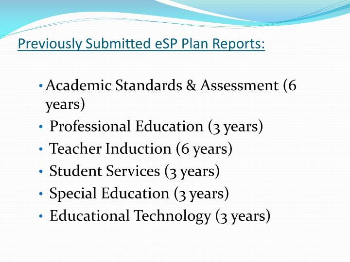 Previously submitted esp plan reports