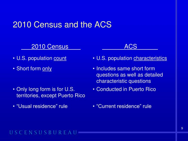 2010 Census and the ACS