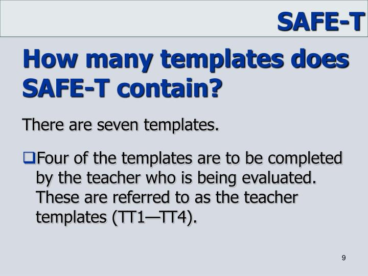 How many templates does SAFE-T contain?