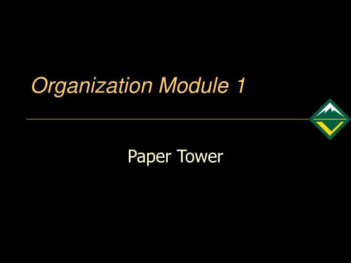 Organization module 1