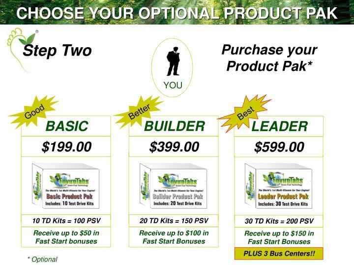 CHOOSE YOUR OPTIONAL PRODUCT PAK