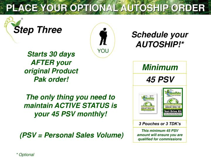 PLACE YOUR OPTIONAL AUTOSHIP ORDER