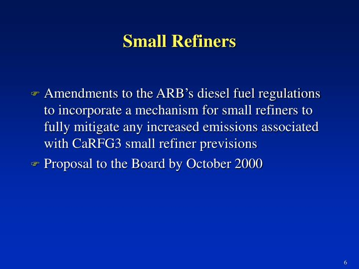 Small Refiners