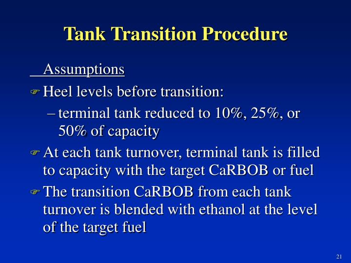 Tank Transition Procedure