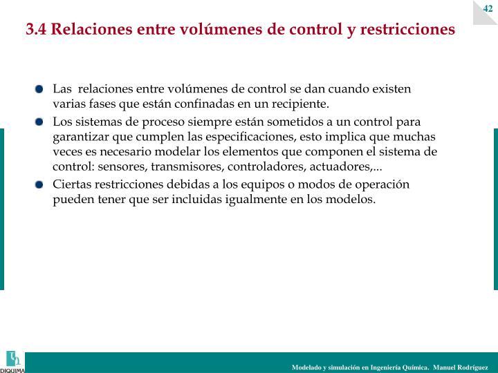 3.4 Relaciones entre volúmenes de control y restricciones