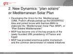 2 new dynamics plan solaire or mediterranean solar plan