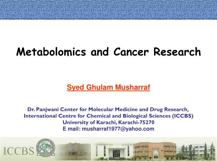 Metabolomics and Cancer Research
