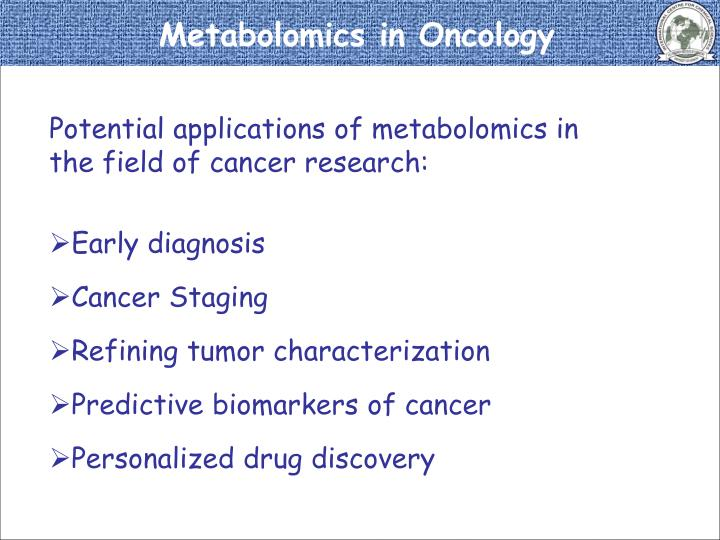 Metabolomics in Oncology