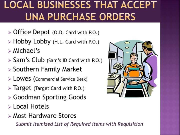 Local Businesses that accept una Purchase orders