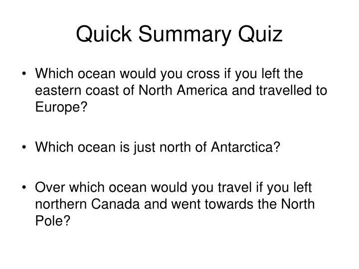 Quick Summary Quiz