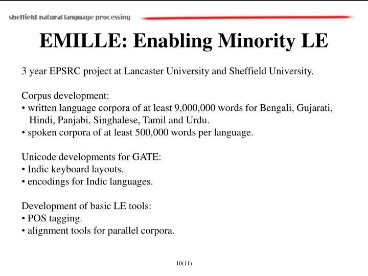 EMILLE: Enabling Minority LE