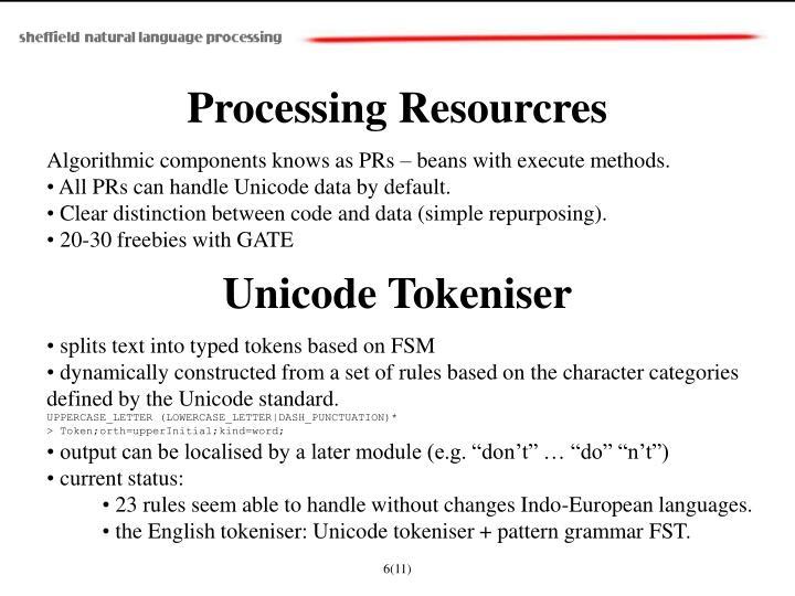 Processing Resourcres
