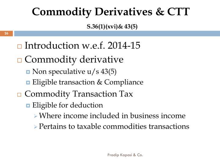 Commodity Derivatives & CTT