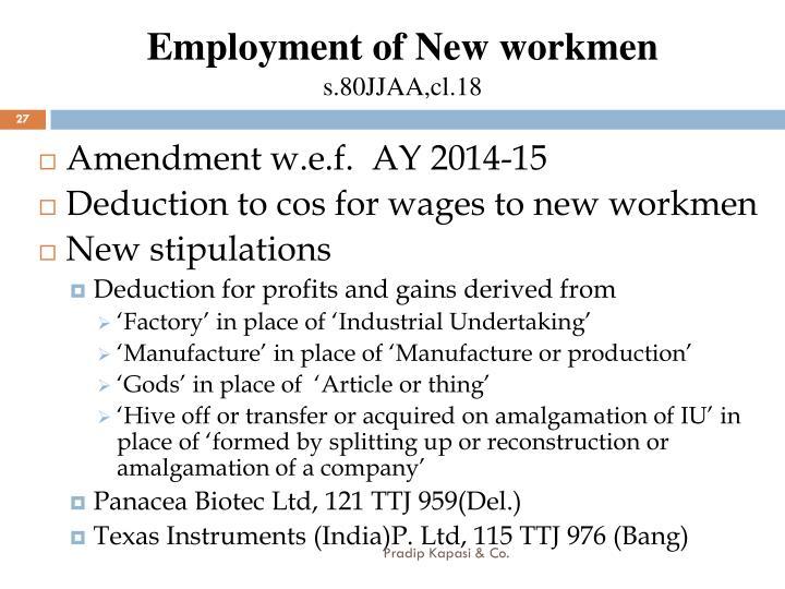 Employment of New workmen