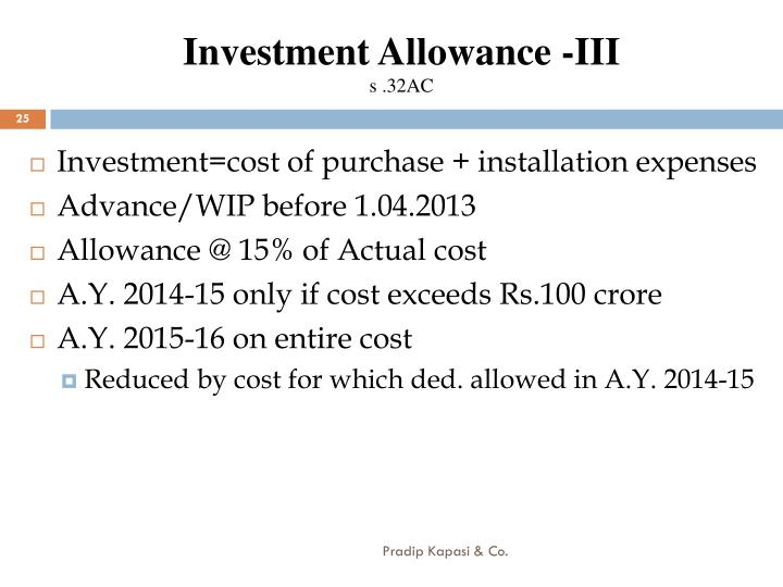 Investment Allowance -III