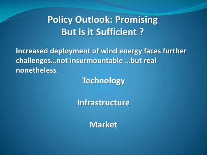 Policy Outlook: Promising