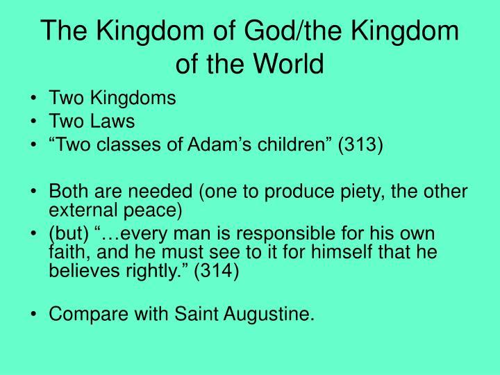 The Kingdom of God/the Kingdom of the World