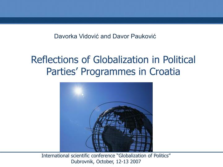 reflections of globalization in political parties programmes in croatia n.