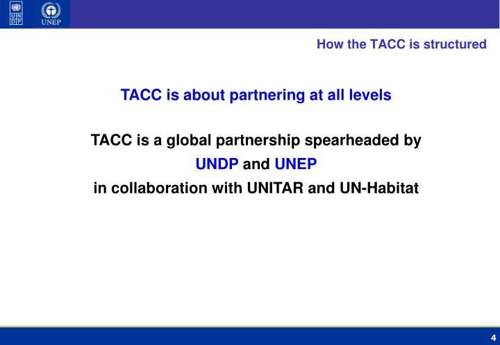 How the TACC is structured