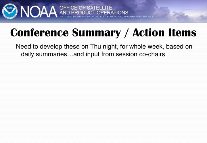 Conference summary action items