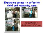 expanding access to effective child and maternity care1