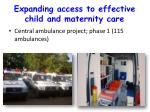 expanding access to effective child and maternity care2