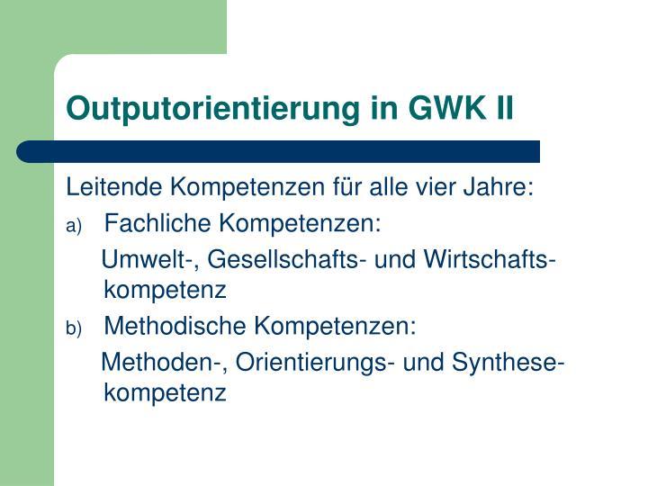 Outputorientierung in GWK II