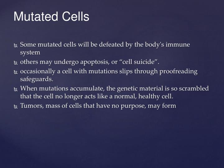 Mutated Cells