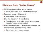 historical note active values