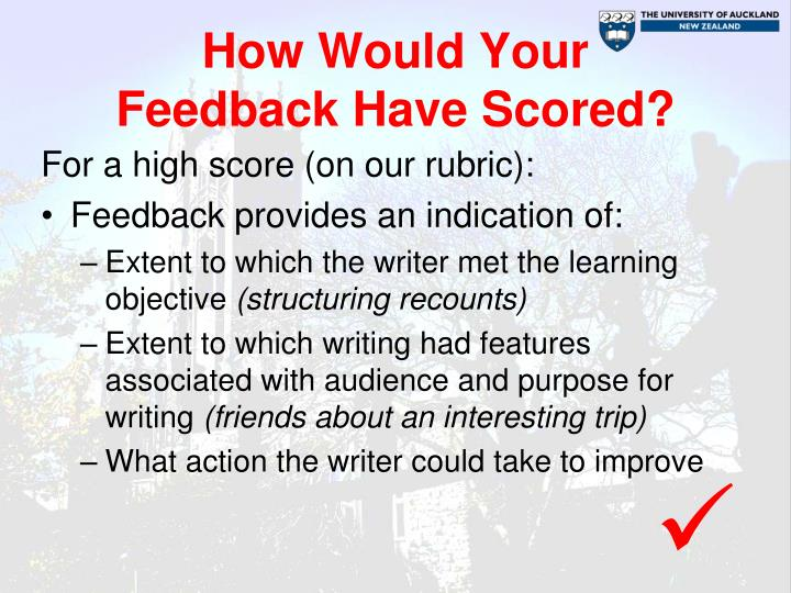 How Would Your                  Feedback Have Scored?