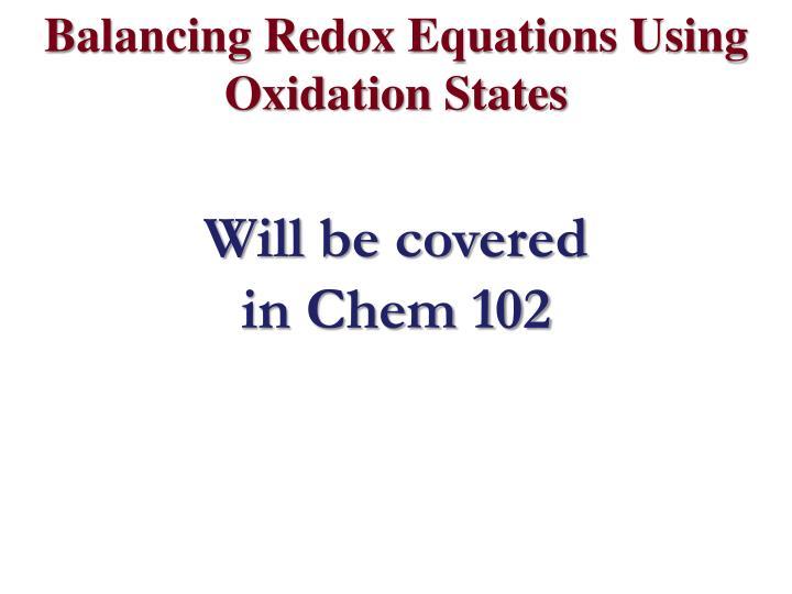 Balancing Redox Equations Using Oxidation States