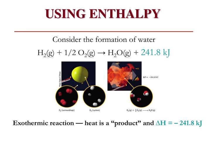 USING ENTHALPY