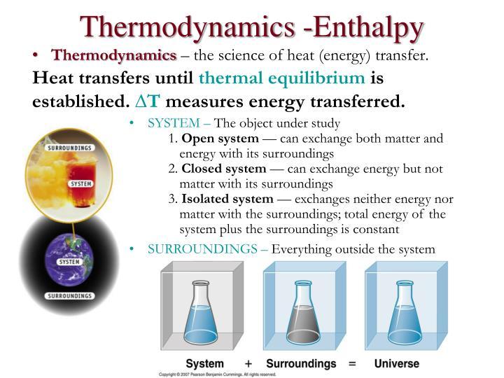 Thermodynamics -Enthalpy
