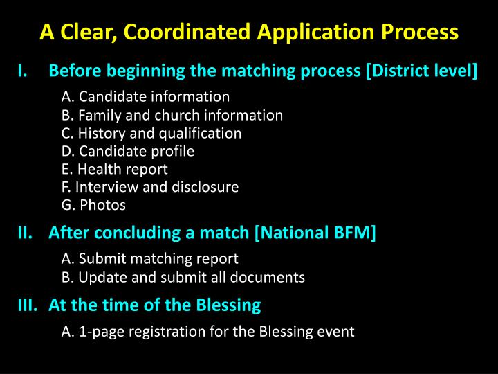 A Clear, Coordinated Application Process