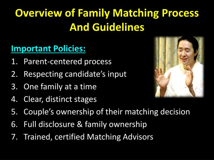 Overview of Family Matching Process