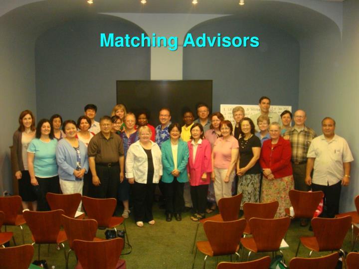Matching Advisors