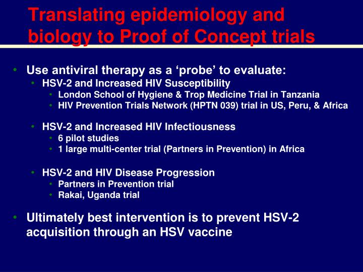 Translating epidemiology and biology to Proof of Concept trials
