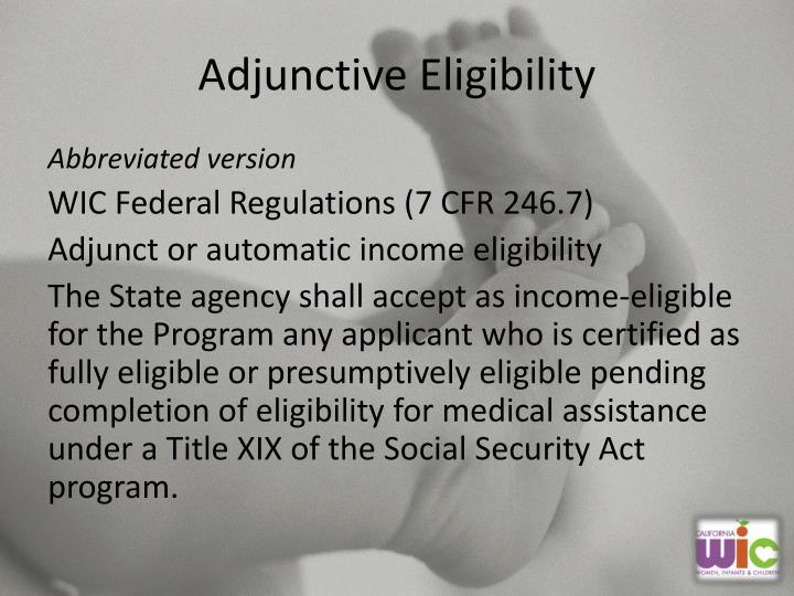 Adjunctive Eligibility