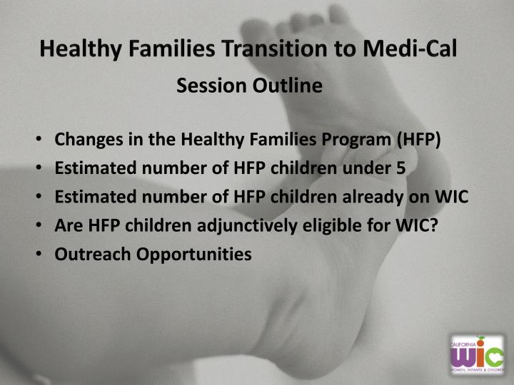Healthy families transition to medi cal