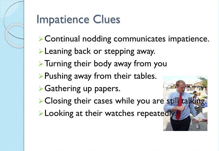 Impatience clues